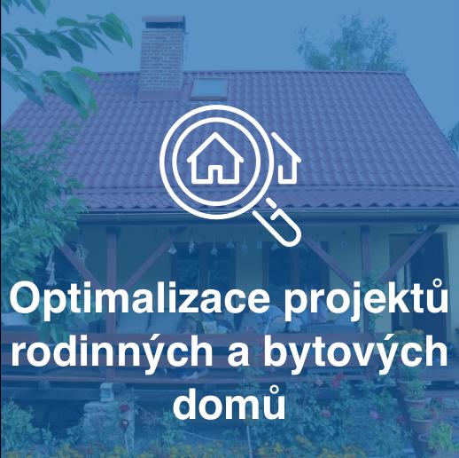Optimalizace projektů rodinných a bytových domů
